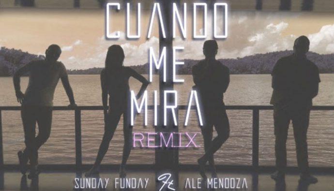 """Sunday Funday presenta """"Cuando me mira"""" en compañía de Ale Mendoza"""