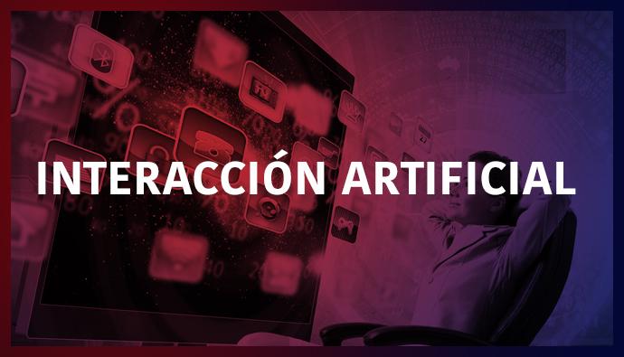 Interacción Artificial