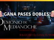 Gana pases dobles para la película Demonio de Medianoche