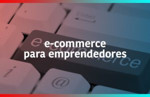E-commerce para Emprendedores
