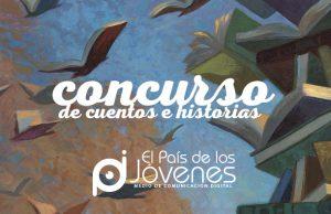 <B>Concurso de Historias y cuentos El país de los Jóvenes</B>