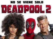 <b>Último tráiler de Deadpool 2</b>