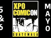 <CENTER><B>Xpo Comicon Guatemala 2018</B><CENTER>