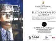 <b>Exposición de arte de Igal Permuth llamada El Color Prohibido.</b>