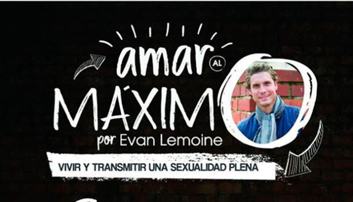 """Evan Lemoine es """"Amar al Máximo"""""""