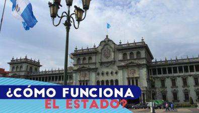 Características y funciones del Estado de Guatemala