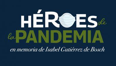 'Héroes de la Pandemia', un reconocimiento para personas ejemplares